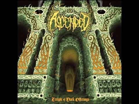 Ascended - Temple of Dark Offerings (FULL EP)