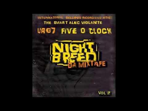 Urg7 • Urg7 & Five O' Clock THE NIGHT BREED MIXTAPE- INLAND EMPIRE