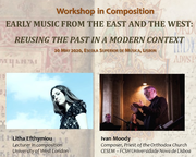Early Music from the East and the West: Reusing the Past in a Modern Context