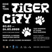 """นิทรรศการ """"Tiger City"""""""
