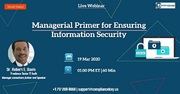 Managerial Primer for Ensuring Information Security