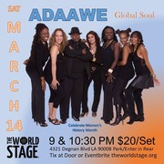 "Drum & Voice - ADAAWE ""Global Soul"" @ The 'newly renovated' World STAGE [POSTPONED!]"