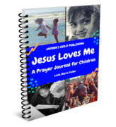 Jesus Loves Me: A Prayer Journal for Children