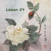 Lesson 59 Gardenias