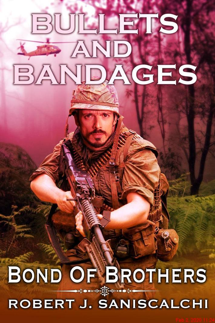 Bullets and Bandages:bond of brothers