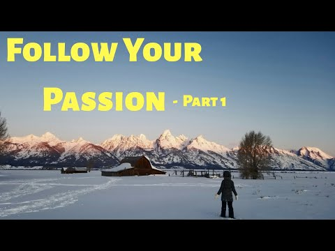 How To Follow Your Passion (Become a Coach) - Part 1