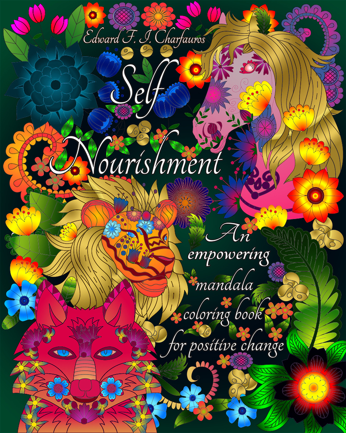 Self-Nourishment: An empowering mandala coloring book for positive change