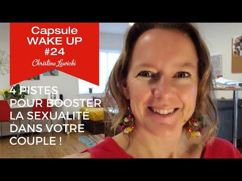 Capsule WAKE UP #24:  4 pistes pour booster la sexualité dans votre couple