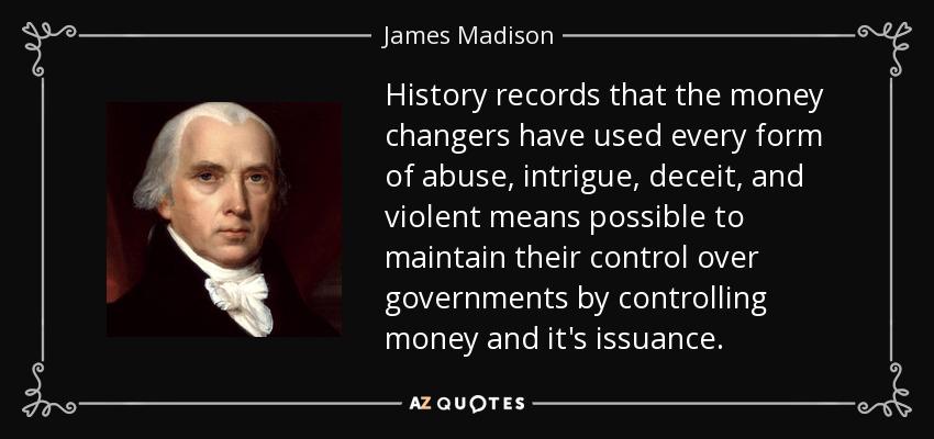 James Madison - the Money Changers