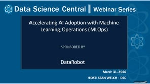 DSC Webinar Series: Accelerating AI Adoption with Machine Learning Operations (MLOps)