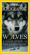 Wolves - Legend Returns to Yellowstone (NGT, 2000)