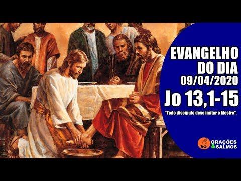 EVANGELHO DO DIA 09/04/2020 - JOÃO 13,1-15 - REFLEXÃO | ORAÇÕES E SALMOS