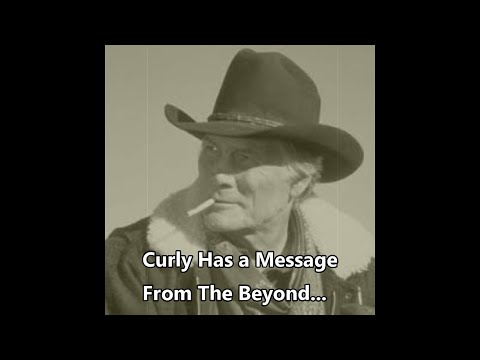 Curly's Message From The Beyond