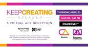 Keep Creating, Orlando - A Virtual Art Reception