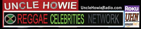Uncle Howie Reggae Celebrities network