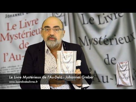 Le livre mystérieux de l'au-delà de Johannes Greber commenté par P. Jovanovic