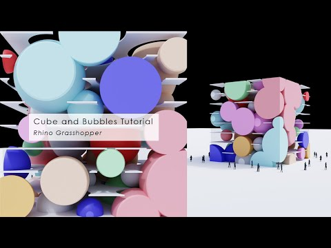 Cube and Bubbles Rhino Grasshopper Tutorial