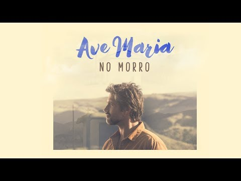 Leo Chaves - Ave Maria no Morro