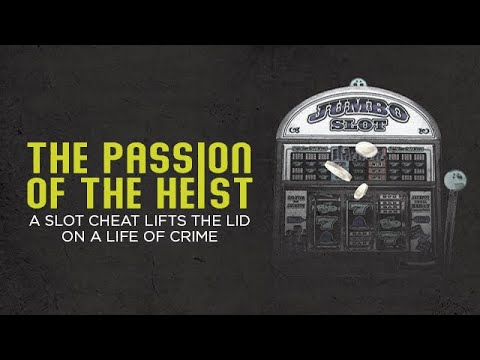 The Passion of the Heist: Slot Cheat and Thief Dick Charlesworth Lifts the Lid on a Life of Crime