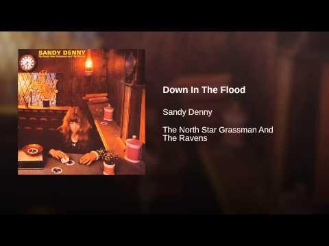 Sandy Denny - Down In The Flood