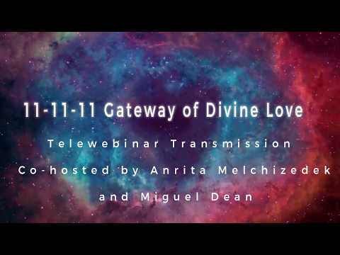 11-11-11 Gateway of Divine Love