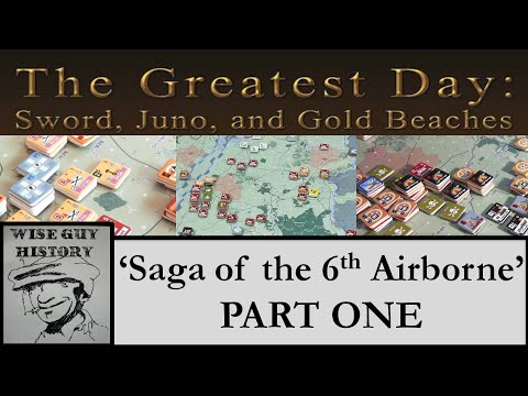 'Saga of the 6th Airborne' [PART ONE -  Night 5 June to Night 7 June] - Intermediate Scenario #3