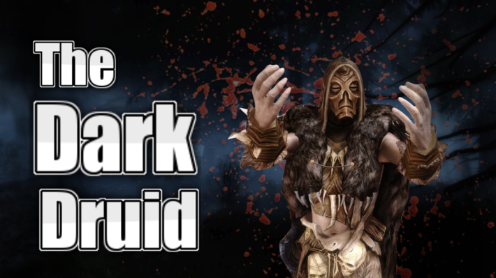 Character Build: The Dark Druid - Skyrim Character Building - THE