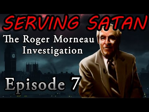 Ep 7 All Spirits are Fallen Angels - SERVING SATAN: The Roger Morneau Investigation