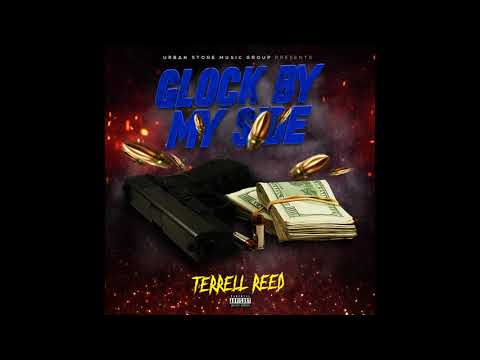 Terrell Reed - Glock By Myside
