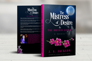 Mistress of Desire & The Orchid Lover! Book I