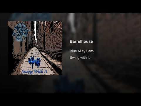 Blue Alley Cats - Barrelhouse