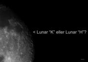 """Månen """"K"""" eller """"H""""?"""