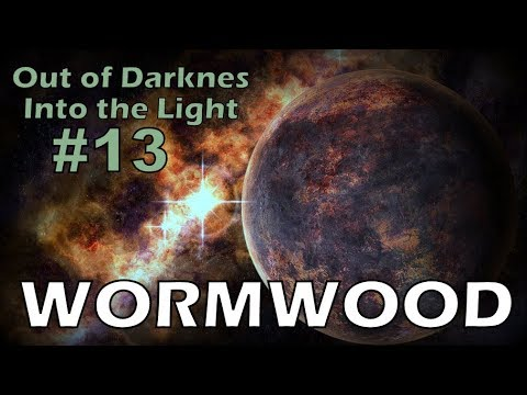 #13 - Wormwood - Out of Darkness Into the Light