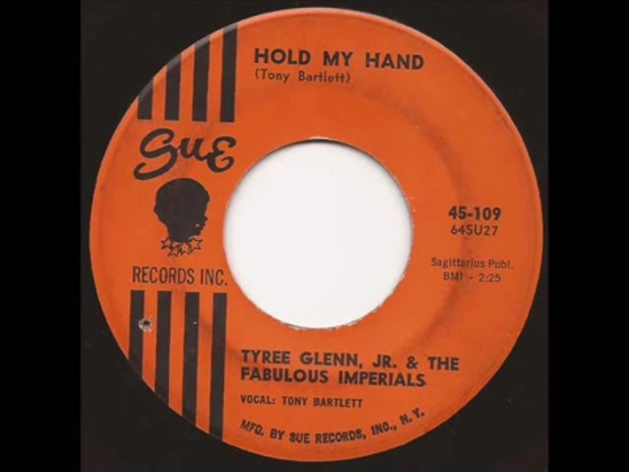 Tyree Glenn Jr  Fabulous Imperials - Hold my hand - Sue 1964 Mod R&B Soul 45