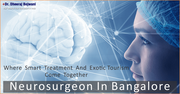 Neurosurgery in Bangalore Offers Hope For Longer And Better Life