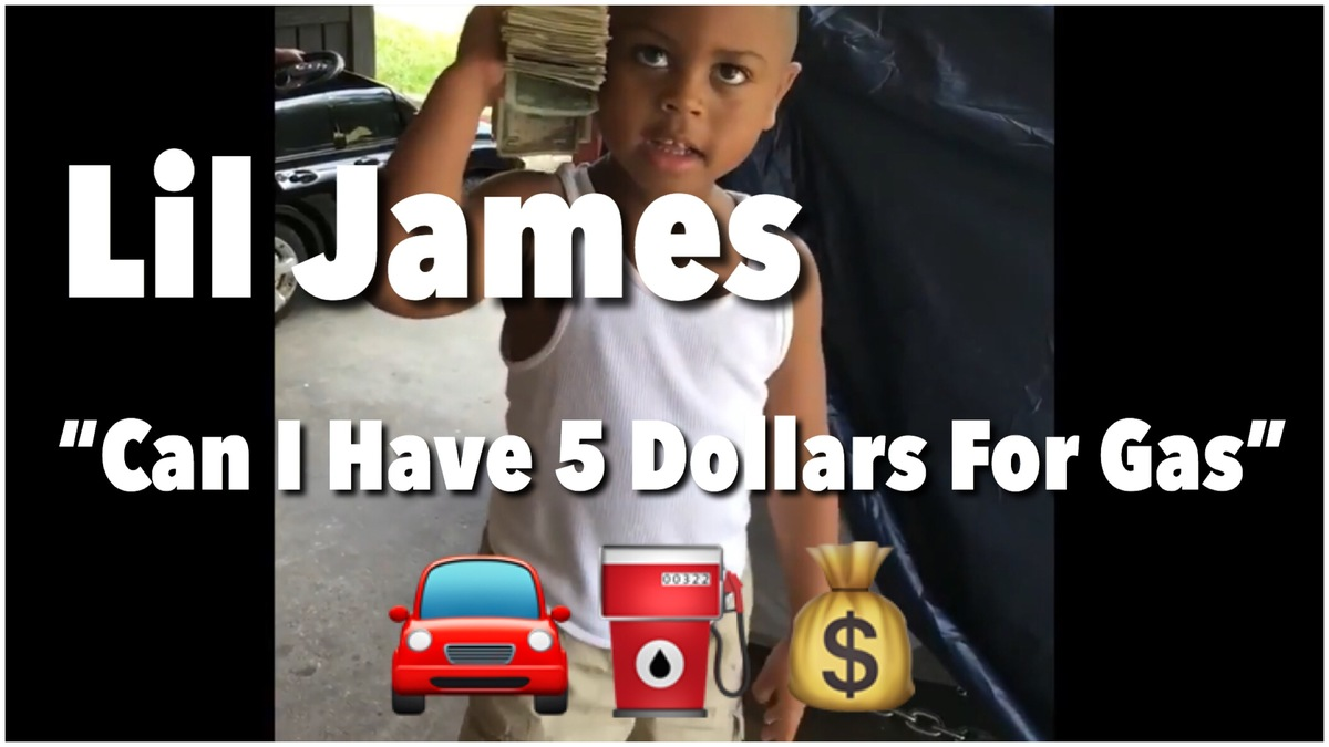 """Lil James """"Can I Have 5 Dollars For Gas"""""""
