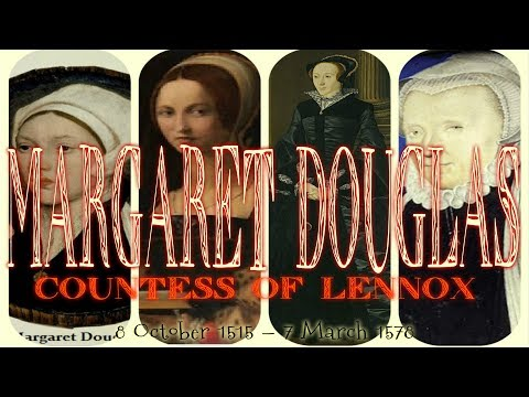 Margaret Douglas Countess of Lennox 1515–1578