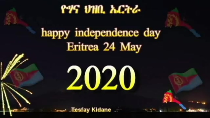 Happy Independence Day Eritrea 24 May 2020
