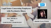 Legal Issues Concerning Employees with Psychiatric Illness