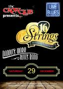 Sixteen Strings & Daddy's Work Blues Band live at The Crow Club