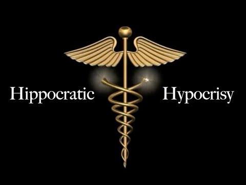 Hippocratic Hypocrisy