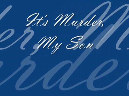 It's Murder My Son Book Trailer