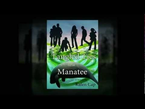 """Book trailer for the novel """"Tangled Ties to a Manatee"""""""