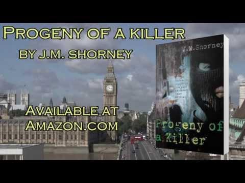Book Video Trailer: Progeny of a Killer by JM Shorney