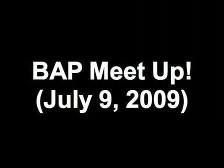 BAP Meet Up! (July 9, 2009)