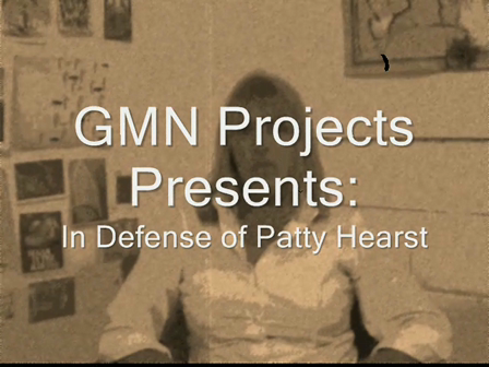 GMN Projects Presents In Defense of Patty Hearst