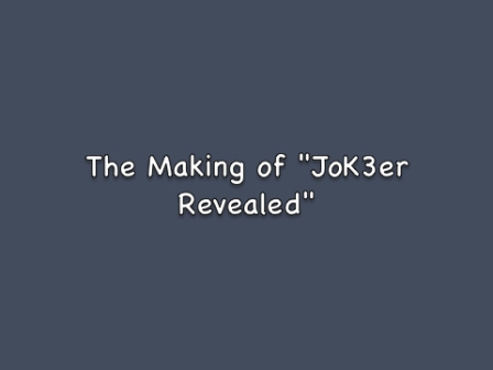 Jok3r revealed