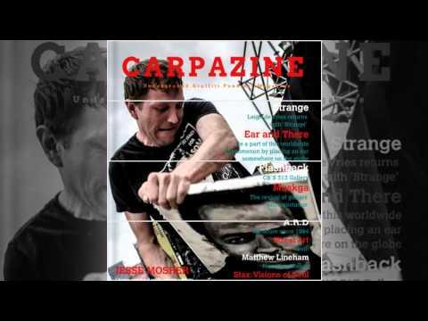Carpazine Underground Art Magazine Featuring: Jesse Mosher!