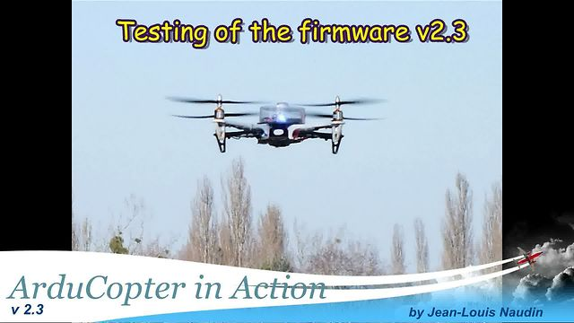 ArduCopter in Action: Test of the firmware v2.3