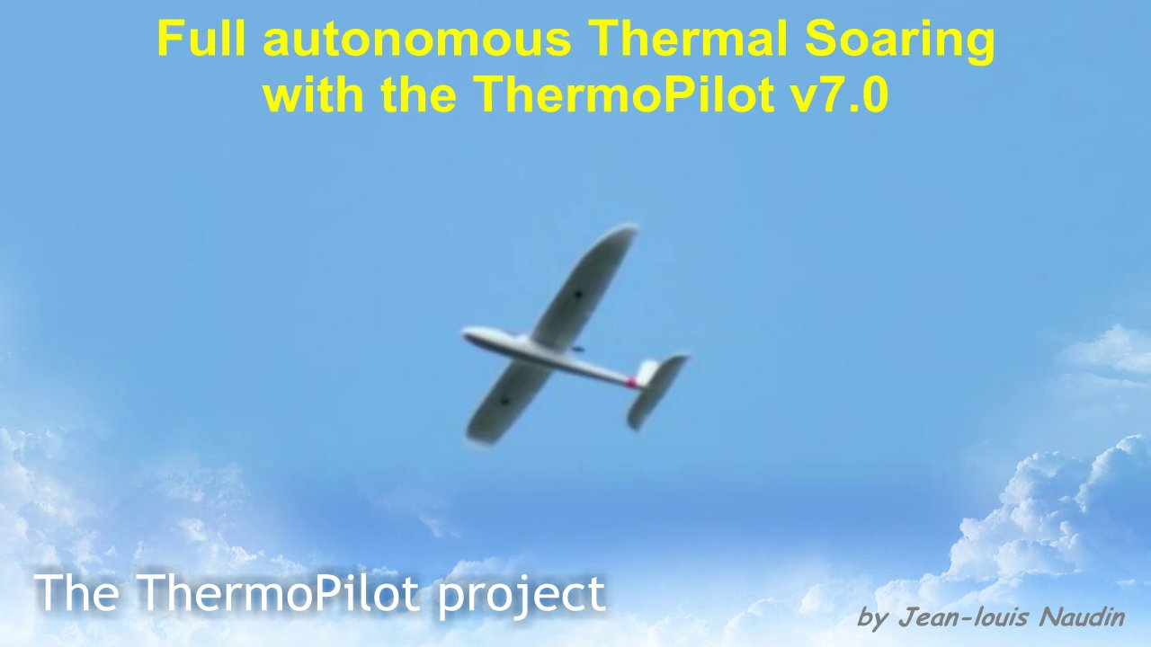 Autonomous Thermal Soaring with the ThermoPilot v7.0